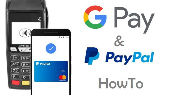 Google Pay PayPal HowTo